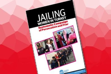 Turkey systematically and deliberately jails women as part of fear and intimidation campaign
