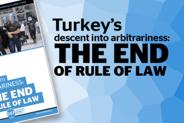 Turkey is no longer a country governed by the rule of law, says a new report by SCF