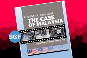 SCF report on Malaysia exposes abductions by Erdoğan's long arm in Asia