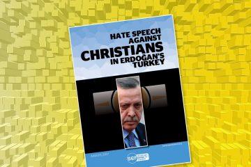 Erdoğan's hatred fans anti-Christian campaign in Turkey, new study reveals